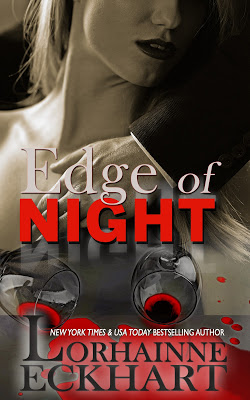 Edge of Night by Lorhainne Eckhart #Suspense #mgtab @BPICPromos @LEckhart