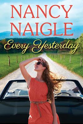 Every Yesterday- @NancyNaigle #Romance #WomensFiction #mgtab@BPICPromos