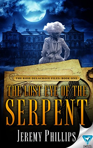 The Lost Eye of The Serpent by Jeremy Phillips #Mystery #YA#MFRWauthor