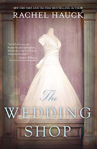 The magic of love: The Wedding Shop by Rachel Hauck #BookReview #Romance#mgtab
