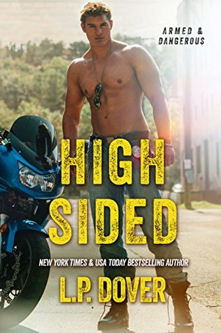 High Sided, an Armed and Dangerous #Suspense by L.P. Dover #amreading #mgtab@lpdover