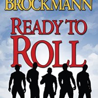 The only easy day is yesterday: Ready To Roll by Suzanne Brockmann #MilitaryRomance #BookReview #mgtab @SuzBrockmann