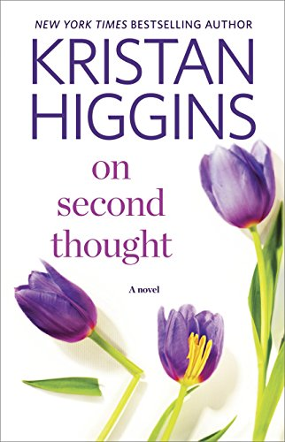 On Second Thought by Kristan Higgins #WomensFiction #BookReview #mgtab @Kristan_Higgins