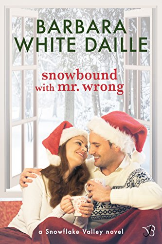 Snowbound with Mr.Wrong by Barbara White Daille #HolidayRomance #BookReview#MFRWauthor