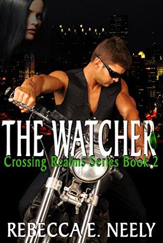 The Watcher by Rebecca E. Neely #PNR #Romance #mgtab @Barclay_PR@RebeccaNeely1