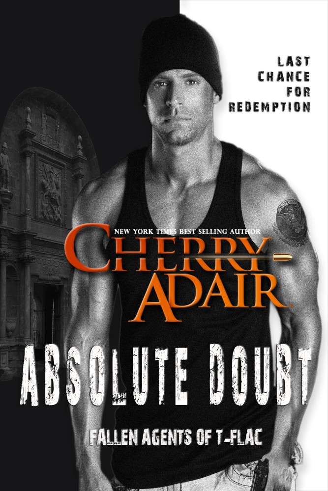 It's his last chance-Absolute Doubt by Cherry Adair #Suspense #amreading #mgtab@CherryAdair