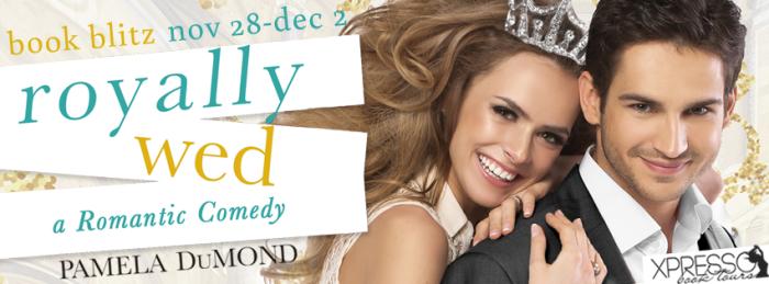 A modern day, sexy tale- Royally Wed by @Pamela_Dumond #RomCom #amreading#mgtab