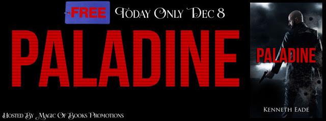 Paladine by Kenneth Eade #thriller #mgtab @MoBPromos@KennethEade1