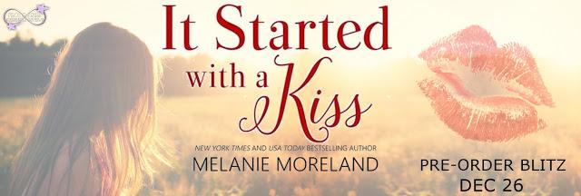 It Started with a Kiss by Melanie Moreland #Contemporary #Romance @MorelandMelanie