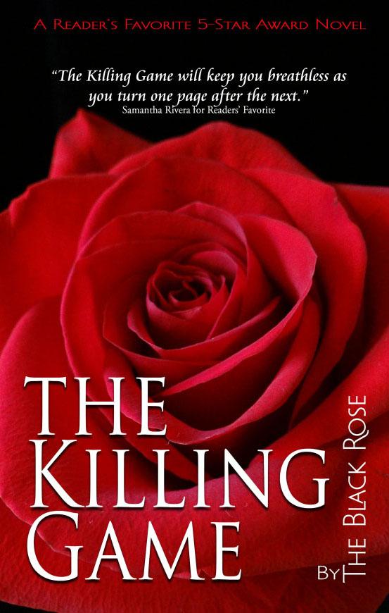 The Killing Game by The Black Rose #RomSuspense #amreading #mgtab @theblackrosenyc