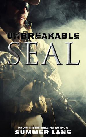 Unbreakable SEAL by Summer Lane #Thriller #amreading @XpressoReads @SummerEllenLane