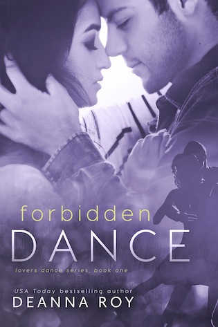 Forbidden Dance by Deanna Roy #CoverReveal #Romance @ExpressoReads @deannaroy