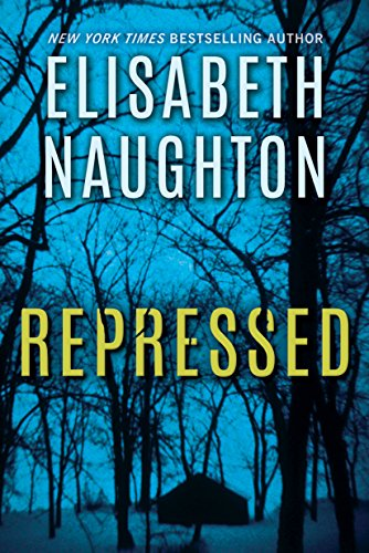 Going home can be deadly: Repressed by Elisabeth Naughton #BookReview #Suspense #mgtab@ElisNaughton