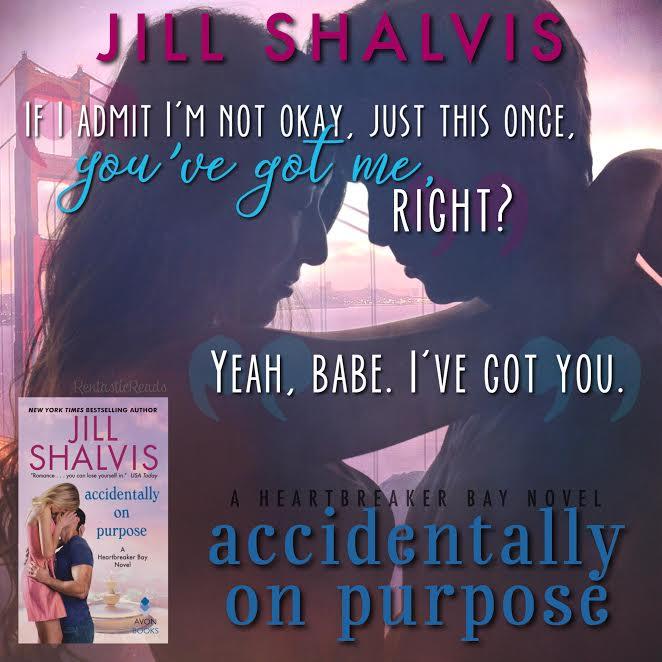 Accidentally on Purpose by Jill Shalvis #Romance #Amreading #mgtab @InkSlingerPR@JillShalvis
