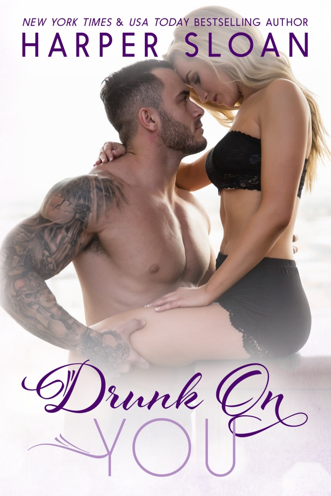 It was supposed to be fun-Drunk On You by Harper Sloan #CoverReveal #Romance @Barclay_PR@harpersloan