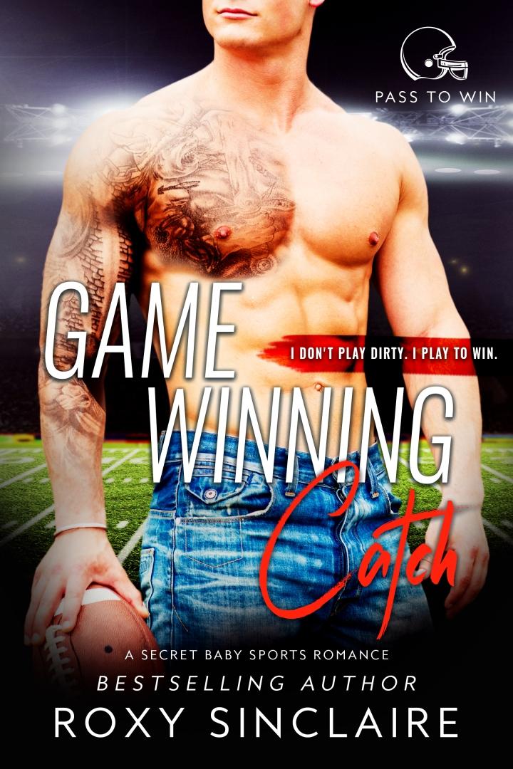 Game Winning Catch by Roxy Sinclaire #SportsRomance #amreading @thebookgardenpr @roxysinclaire