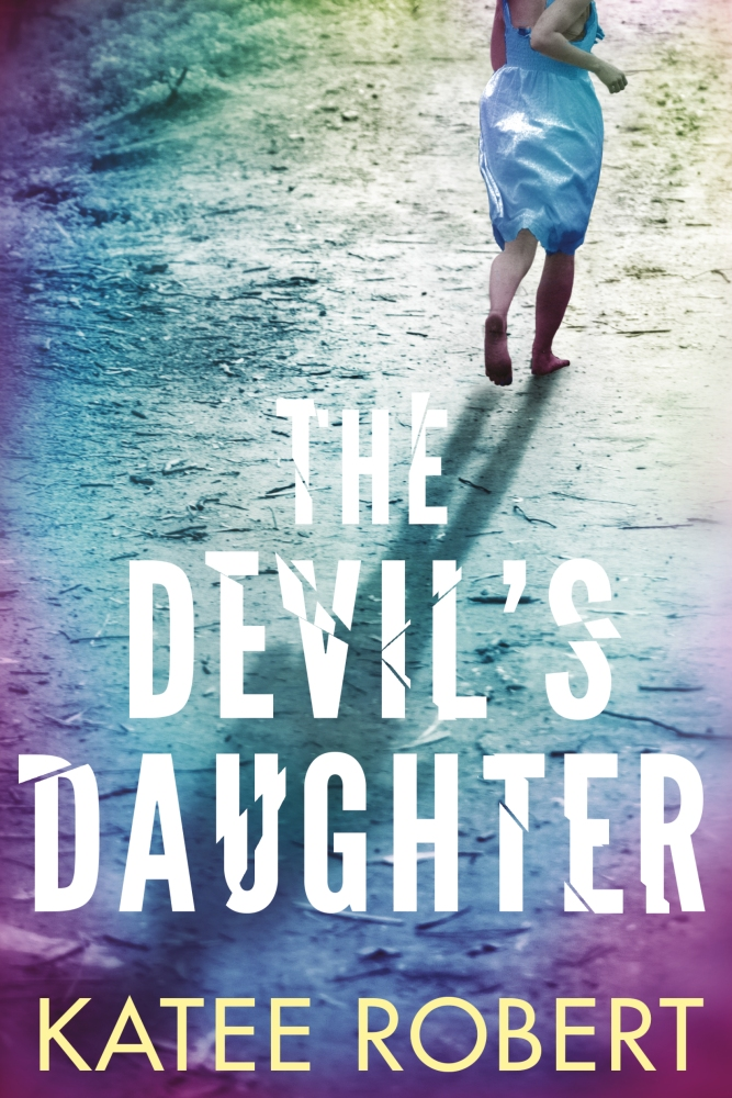 She came back to catch a killer: The Devil's Daughter by @Katee_Robert #Suspense #Thriller@Barclay_PR