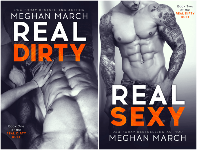 Real Dirty and Real Sexy by @Meghan_March #Romance #CoverReveal @Barclay_PR
