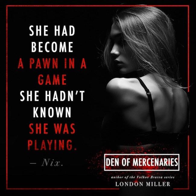 Den of Mercenaries by London Miller #Suspense #amreading @ExpressoReads@AuthorLMiller