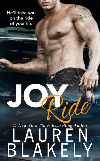 Let's be honest, ladies. A good man is a lot like the perfect car- Joy Ride @LaurenBlakely3 @InkSlingerPR #Romance #amreading