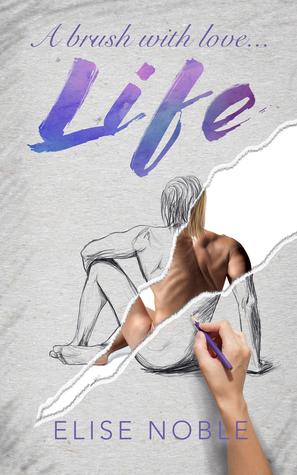 Life by Elise Noble #RomCom #Romance @ExpressoReads@eliseanoble