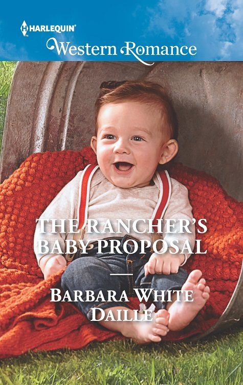 The Rancher's Baby Proposal by @BarbaraWDaille @HarlequinBooks #WesternRomance #MFRWauthor