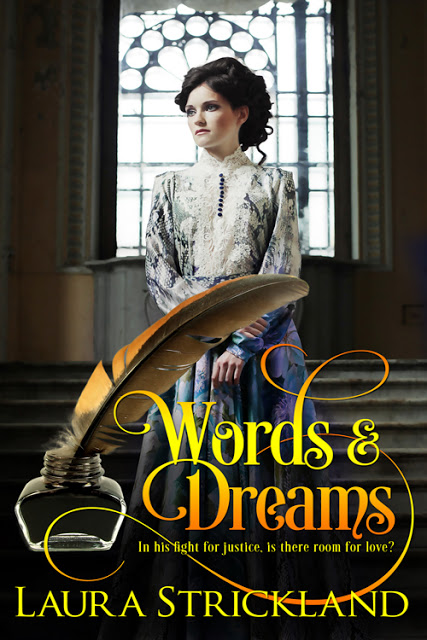 Words and Dreams by Laura Strickland #Historical #Romance @MoBPromos