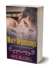 Will Zach's job keep him from a chance to be with Natasha? More Beginnings by Iris Blobel #ContemporaryRomance #MFRWauthor @_iris_b