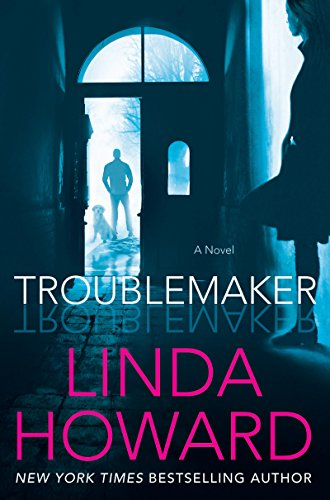 The story starts off with a bang- literally! Troublemaker by Linda Howard #BookReview #amreading #mgtab