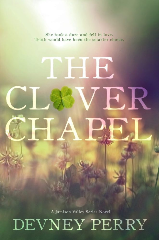 She took a dare and fell in love… The Clover Chapel by @devneyperry #amreading #Romance