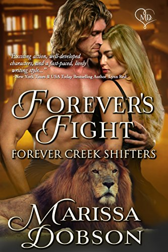 For love and family: Forever's Fight by @MarissaMDobson #PNR #Romance @MoBPromos