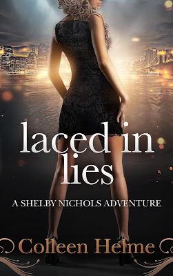 Facing death has a way of putting things into perspective: Laced in Lies by @ColleenHelme #CozyMystery #amreading @BPICPromos