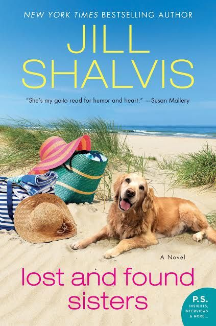 LOST AND FOUND SISTERS by @JillShalvis is coming June 20/17!  #LostandFound #WomensFic @InkSlingerPR
