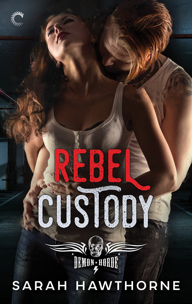 A man used to breaking the rules: Rebel Custody by @SarahRHawthorne #amreading #Romance@Barclay_PR