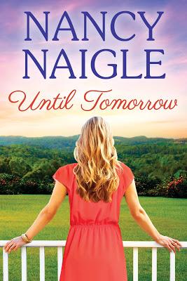 Until Tomorrow by @NancyNaigle #WomensFiction #Romance@BPIC_Promos