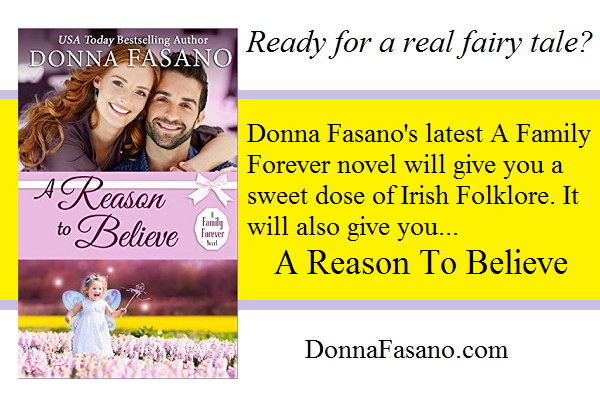 A Reason To Believe by Donna Fasano #Romance #Summerreads #mgtab @DonnaFaz