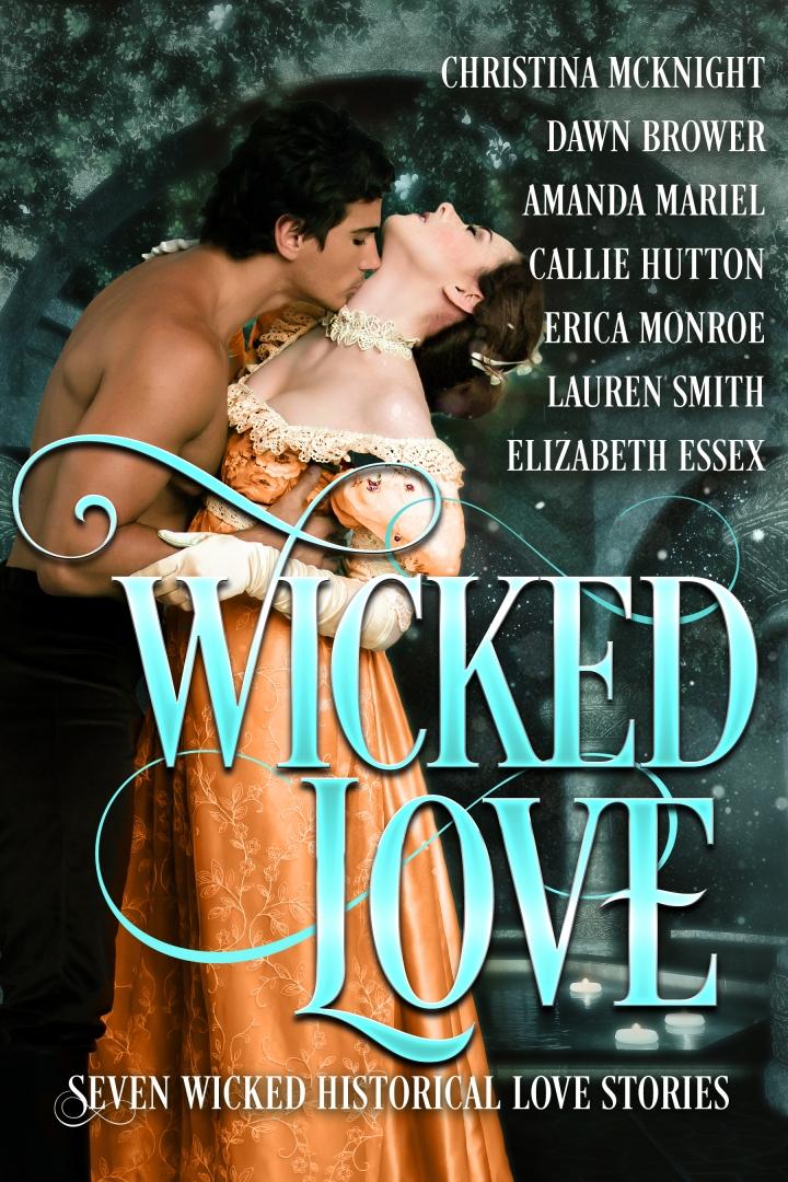 Seven tales of passion! Wicked Love #BoxSet #HistoricalRomance @Barclay_PR