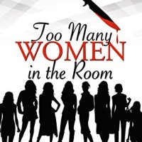 A killer's on the loose in...Too Many Women in The Room by @JoanneGuidoccio #BookReview #CozyMystery #SummerReads