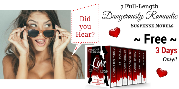 Try a little Love on the Edge with Dangerous Encounters #Free #BeachReads#mgtab