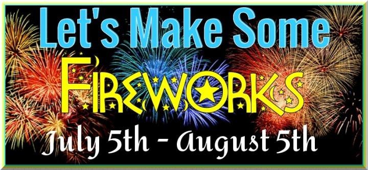 Let's Make Some Fireworks #ebook #Giveaway#Summerreading