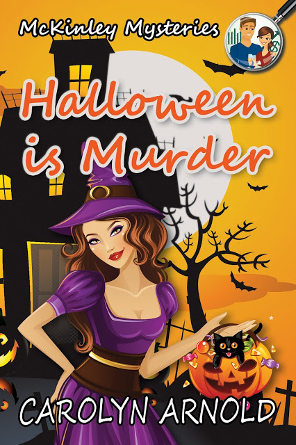 Beware of all that goes bump in the night…  Halloween is Murder by @Carolyn_Arnold #RomCom #Mystery @MoBPromos