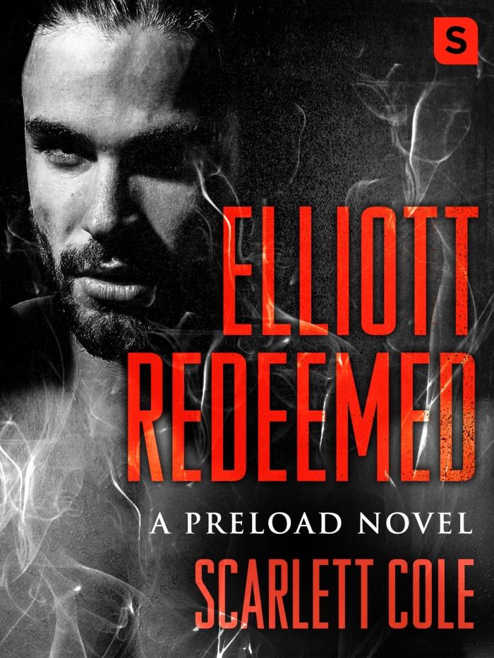 Savor this dark, sexy rockstar #romance… Elliott Redeemed by Scarlett Cole #amreading @Barclay_PR @ItsScarlettCole