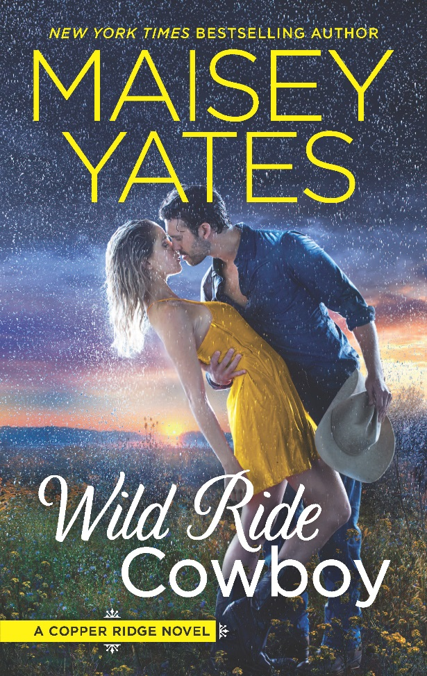The last thing he expects is to fall for his best friends sister- Wild Ride Cowboy by    @maiseyyates #Harlequin #Romance