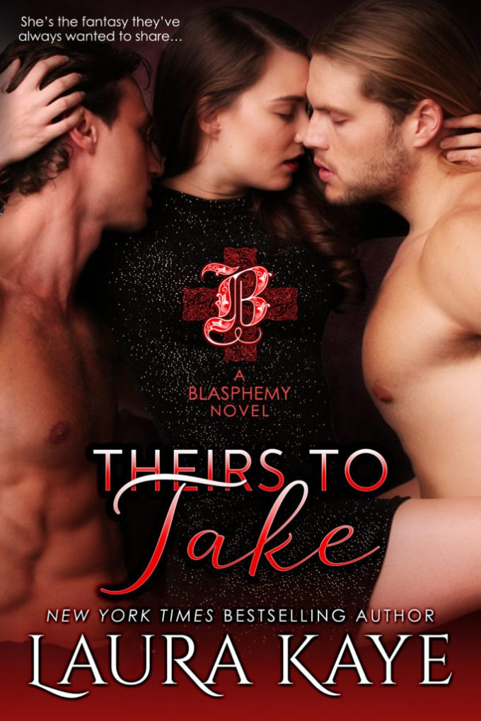 Decadent… Sensual… Forbidden… Theirs To Take by Laura Kaye #Erotic #Romance @laurakayeauthor