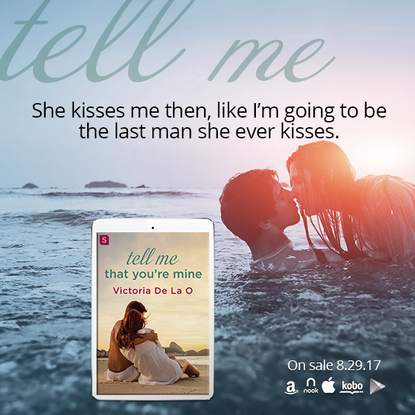 Tell Me That You're Mine by @VictoriaDeLaO3 #Romance #Reading@Barclay_PR