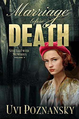 Who is the girl in the red beret? Marriage Before Death by @UviPoznansky #BookReview #Historical