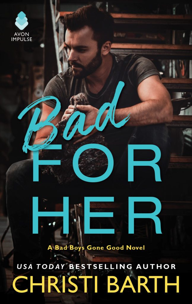 Beinggooddoesn't mean he can't be a littlebad. Bad For Her by @Christi_Barth #NewRelease #Romance@InkSlingerPR