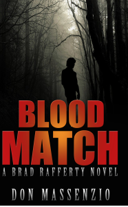Introducing #KindleScout Candidate – Blood Match – By Don Massenzio #Thriller@dmassenzio