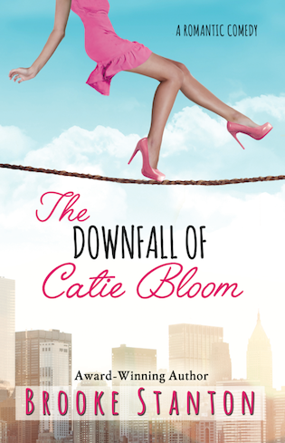Oops, she did it again… The Downfall of Catie Bloom by Brooke Stanton #Romance #NewRelease @ExpressoReads @hibrookestanton