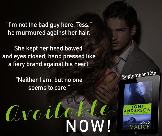 A cold-hearted killer with the power to destroy them both… Cold Malice by Toni Anderson #RomSuspense #NewRelease @InkSlingerPR @tonianderson